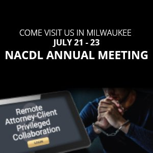 NACDL annual meeting July 2021